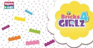 Bricks 4 Girlz